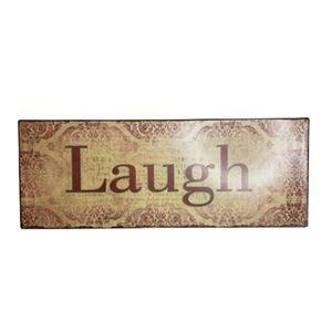 Metal sign Laugh